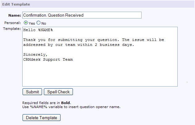 On The Response Template Details Page Enter Name Required And Text Of You Can Also Make This Unavailable For Other Users By
